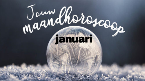 Maandhoroscoop Januari 2019 Bloom Tijdschrift Web