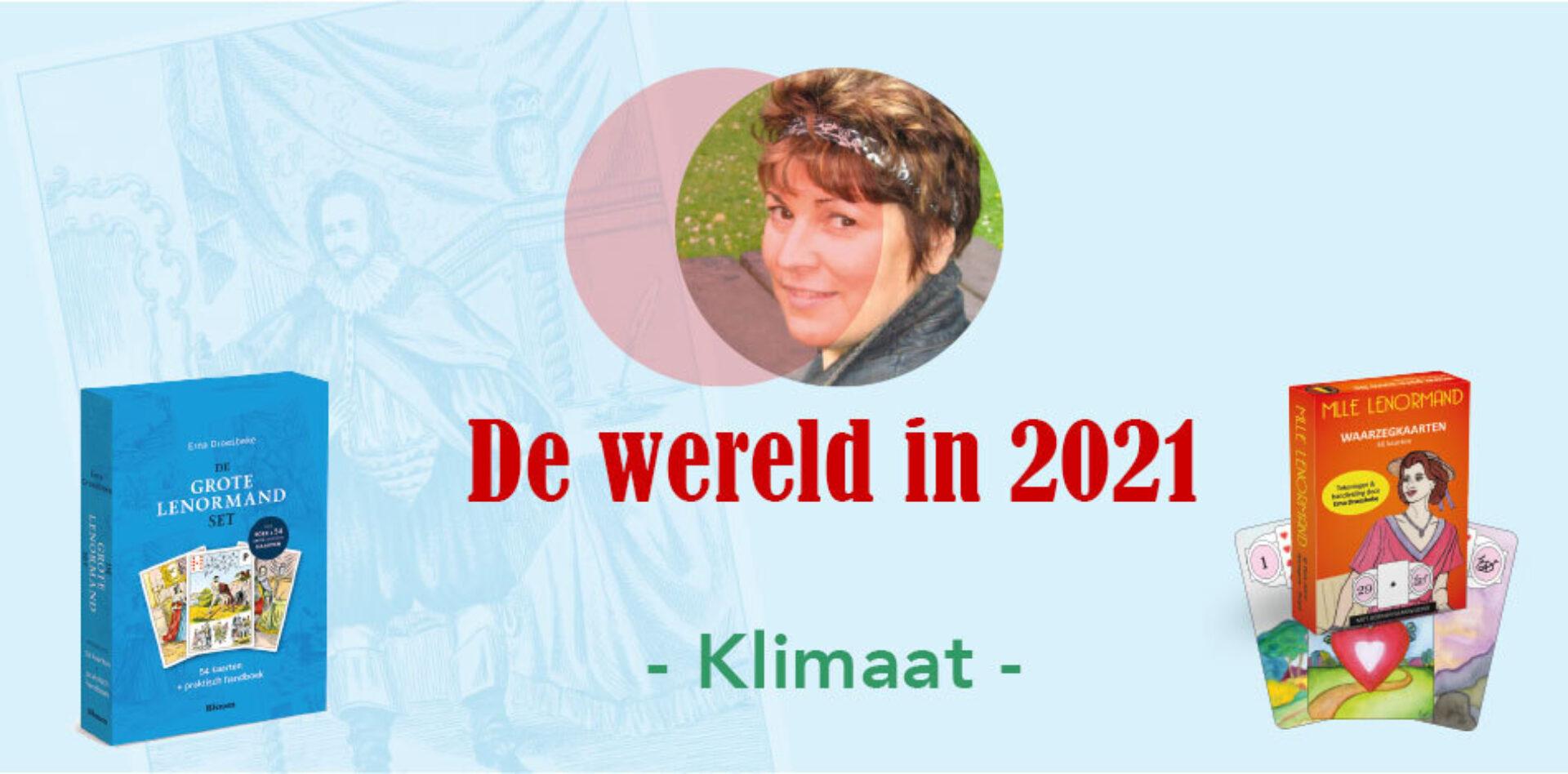 De wereld in 2021 volgens de Lenormand - Klimaat