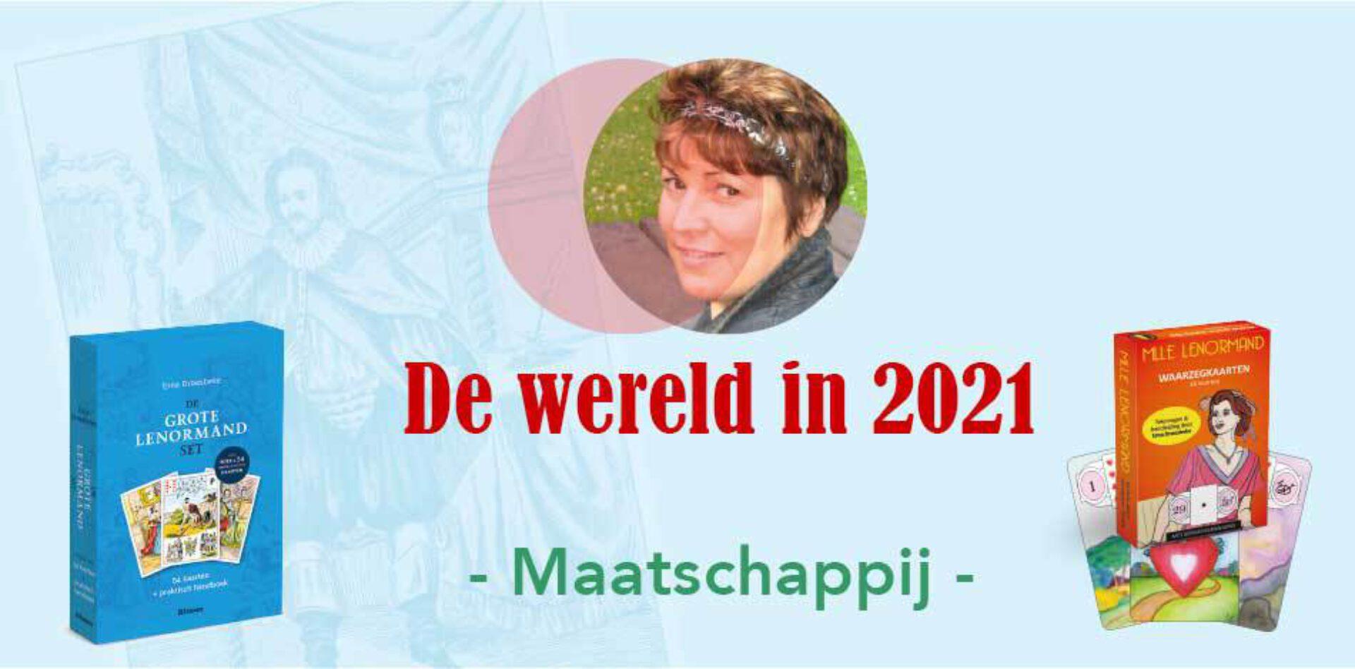 De wereld in 2021 volgens de Lenormand - Maatschappij