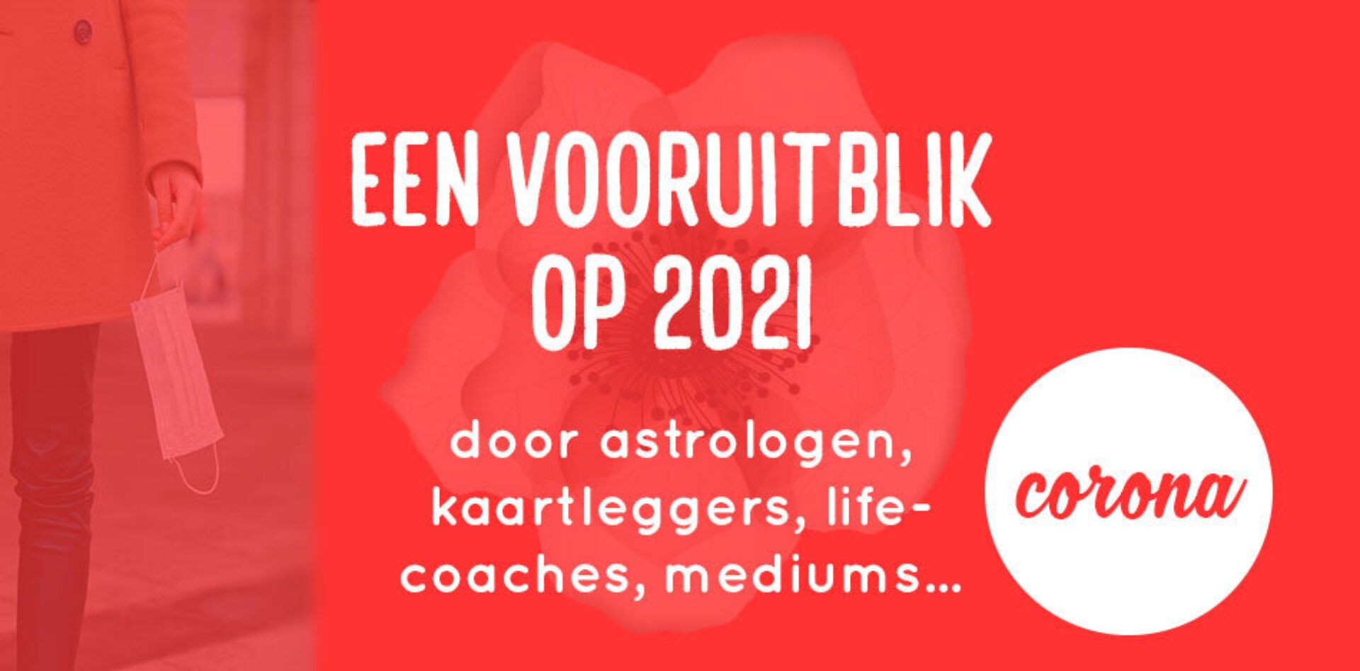 De coronacrisis in 2021: astrologen, kaartleggers, coaches... geven een vooruitblik