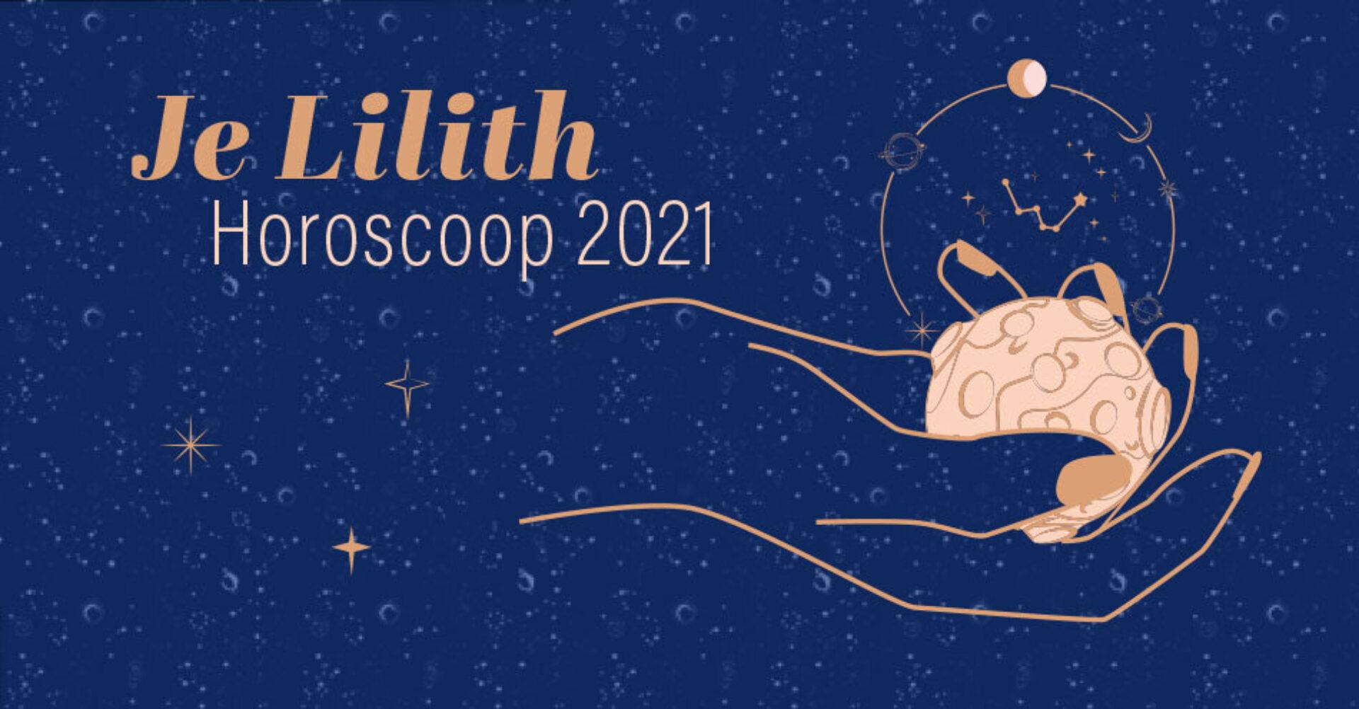 Je Lilith Horoscoop 2021: afdalen tot in de diepte van jezelf
