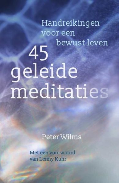 45 Geleide Meditatie Peter Wilms 9789460151392 Bloom Web