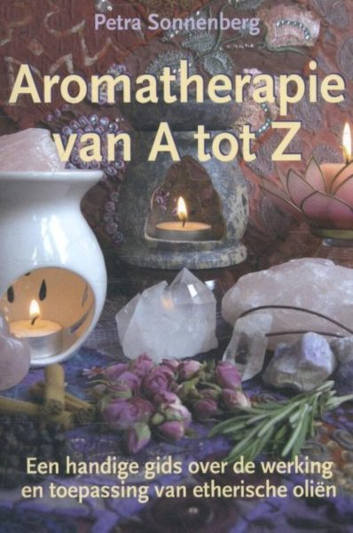 Aromatherapie Van A Tot Z Petra Sonnenberg 9789075145519 boek Bloom
