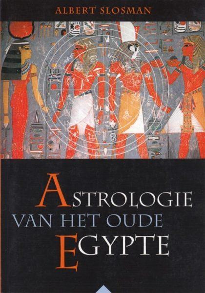 Astrologie Van Het Oude Egypte 978906271734 Albert Slosman Bloom Web