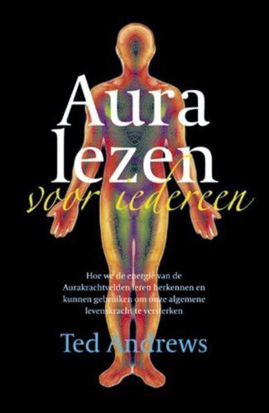 Aura Lezen Voor Iedereen Ted Andrews 9789063782702 Boek Bloom Web