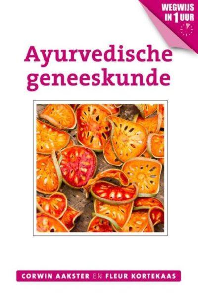 Ayurvedische geneeskunde Corwin Aakster Fleur Kortekaas 9789020211863 boek Bloom web