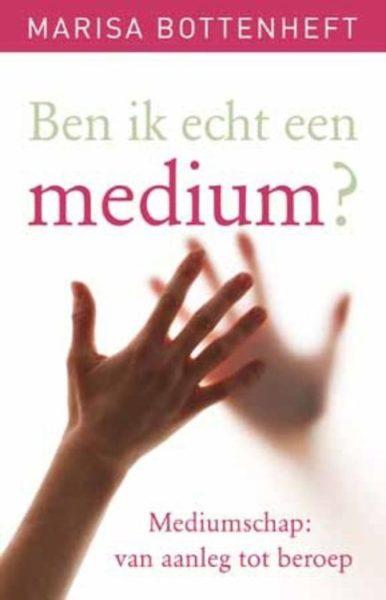 Ben ik echt een medium Marisa Bottenheft Jacky van de Berkt 9789020208498 boek Bloom web