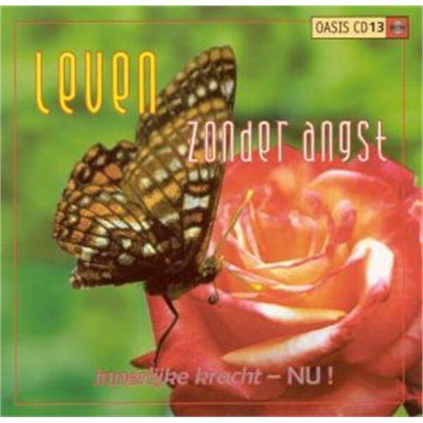 CD Leven zonder angst oasis cd 13 Dick de Ruiter 8715440002607 Bloom Web