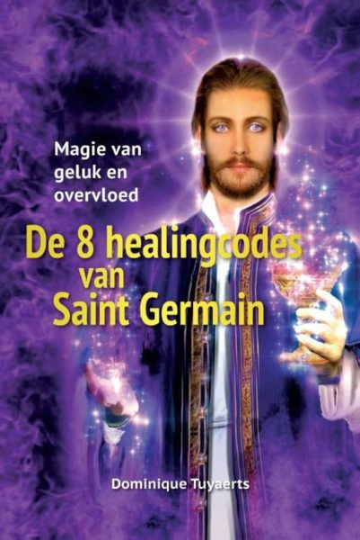 De 8 healingcodes van Saint Germain Dominique Tuyaerts 9789460151705 boek Bloom web
