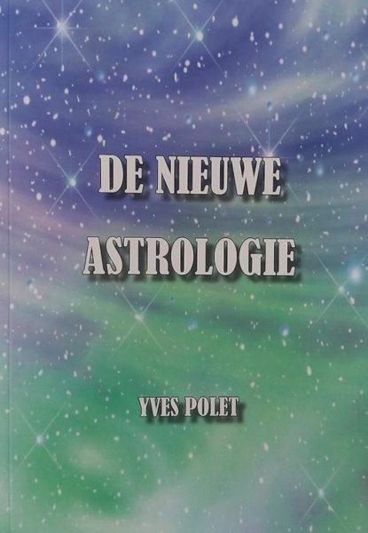 De Nieuwe Astrologie 9789463880879 Yves Polet Bloom Web