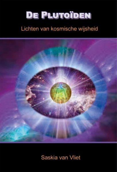 De Plutoïden Lichten van kosmische wijsheid 9789077677704 Saskia van Vliet Bloom Web
