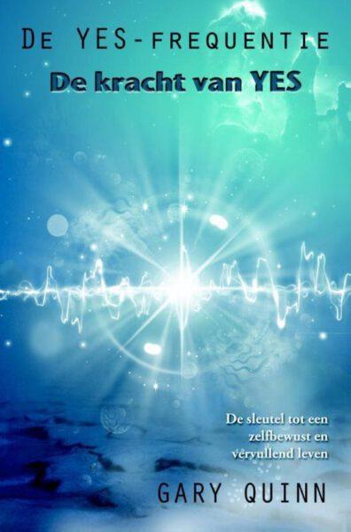 De YES frequentie 9789077677933 Gary Quinn boek parapsychologie Bloom Webshop