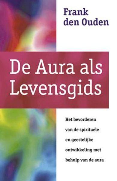 De Aura Als Levensgids Frank den Ouden 9789063784515 Bloom web