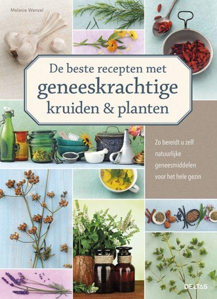 De beste recepten met geneeskrachtige kruiden en planeten Melanie Wenzel 9789044743524 boek Bloom web