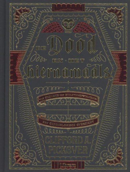 De Dood En Het Hiernamaals Clifford Pickover 9789089989468 Boek Bloom Web