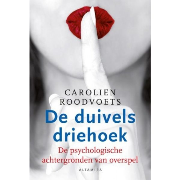 De Duivelsdriehoek Carolien Roodvoest 9789401301916 Bloom Web