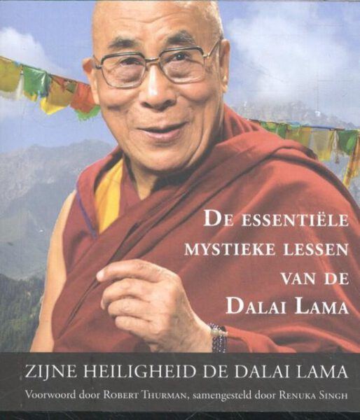 De essentiële mystieke lessen van de Dalai Lama 9789463310239 Renuka Singh Bloom Web
