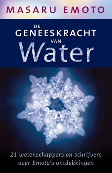 De geneeskracht van water Masaru Emoto 9789020202571 boek Bloom web