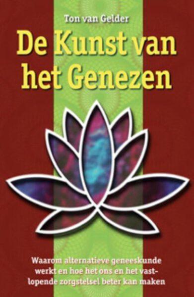 De kunst van het genezen 9789063789251 Ton van Gelder Bloom Web