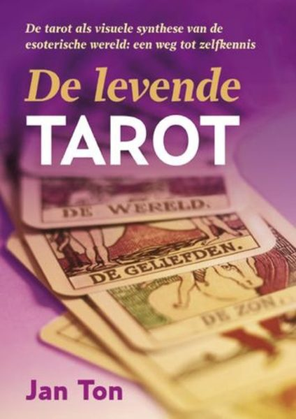 De Levende Tarot Jan Ton 9789063786274 Boek Bloom Web