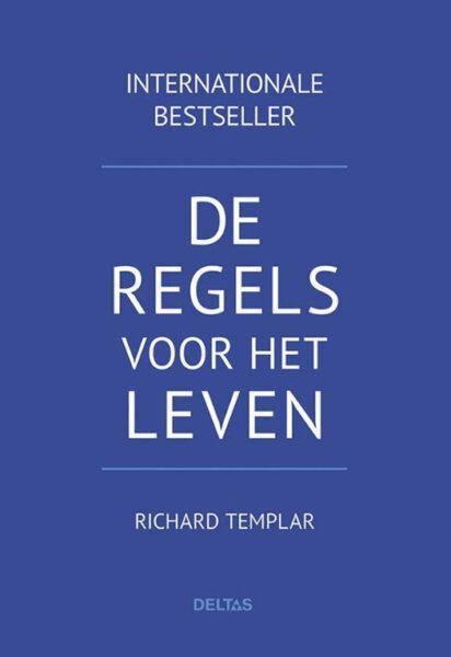 De regels voor het leven 9789044753226 Richard Templar Bloom Web