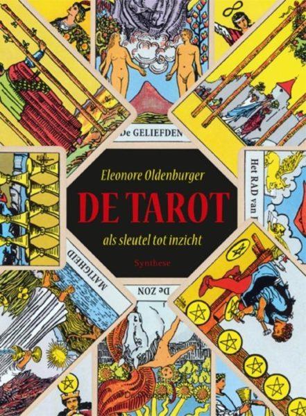 De tarot als sleutel tot inzicht 9789062710829 Eleonore Oldenburger Bloom Web