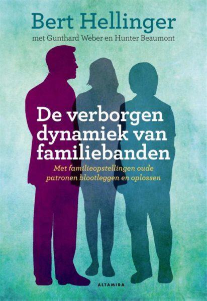 De verborgen dynamiek van familiebanden 9789401302081 Bert Hellinger Bloom Webshop