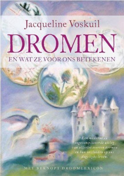 Dromen En Wat Ze Voor Ons Betekenen Jacqueline Voskuil 9789063786038 Boek Bloom Web