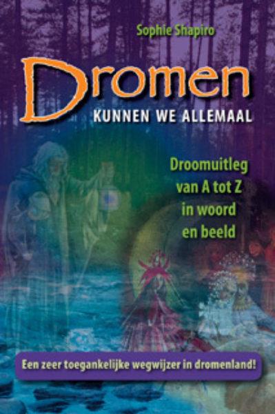 Dromen Kunnen We Allemaal Sophie Shapiro 9789063787905 Bloom Web