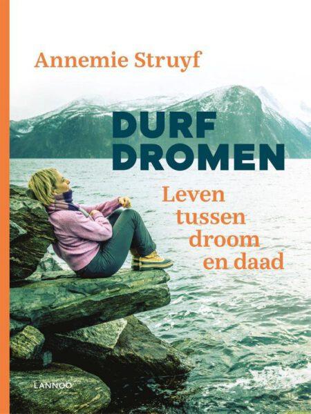 Durf dromen Annemie Struyf 9789401471640 boek Bloom web