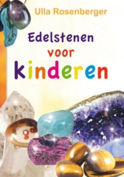 Edelstenen Voor Kinderen Ulla Rosenberger 9789075145465 Boek Bloom Web