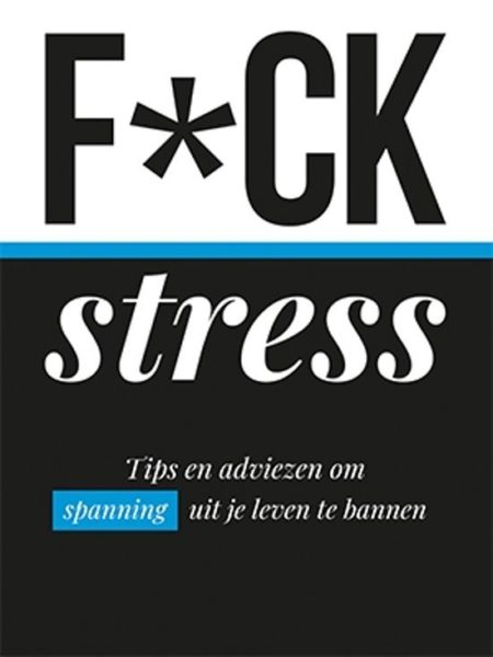 Fuck stress 9789463544535 boek Bloom web