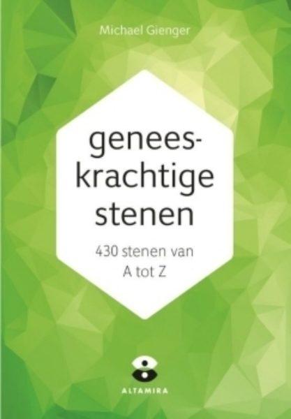 Geneeskrachtige stenen 430 van A tot Z Michael Grienger 9789069637211 boek Bloom web