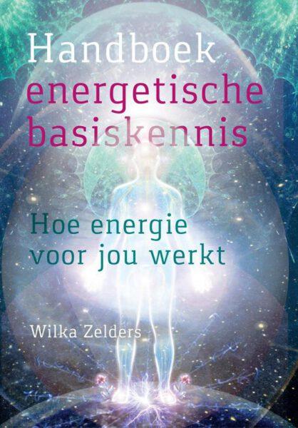 Handboek energetische basiskennis Wilka Zelders 9789460151453 boek Bloom web
