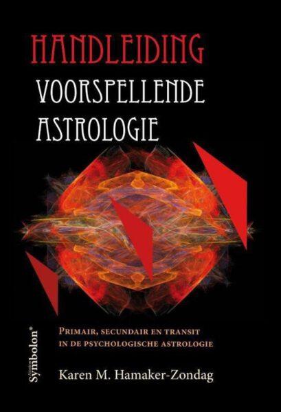 Handleiding voorspellende astrologie 9789074899253 Karen M Hamaker Zondag