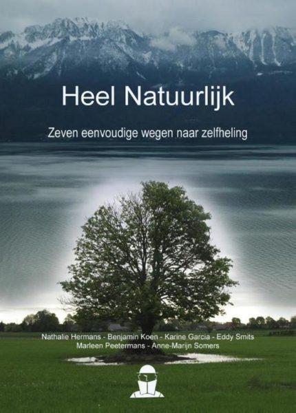 Heel Natuurlijk Nathalie Hermans Benjamin Koen 9789081809191 Boek Bloom Web