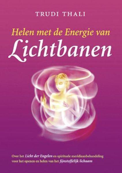 Helen Met De Energie Van Lichtbanen Trudi Thali 9789063785758 Boek Bloom Web