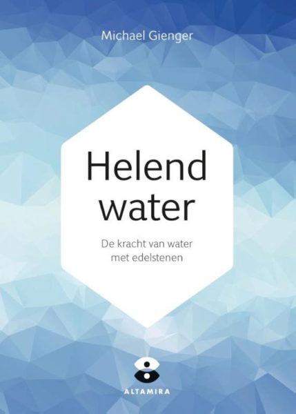Helend water Michael Gienger Joachim Goebel 9789401303057 boek Bloom web