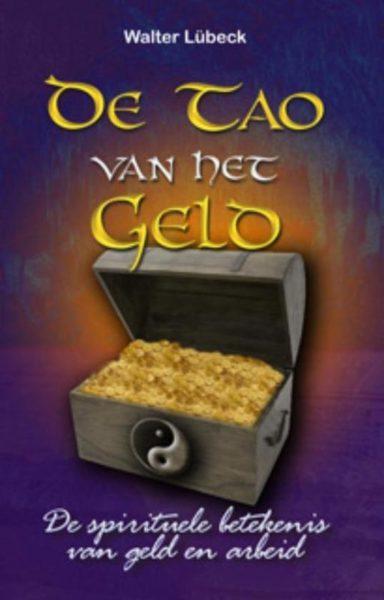 Het Tao Van Het Geld Walter Lubeck 9789063782757 boek Bloom