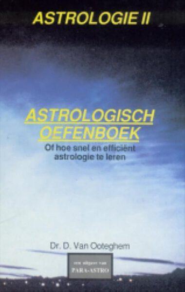 Het astrologisch oefenboek deel 2 9789072189035 Daniel Vanooteghem Boek Webshop