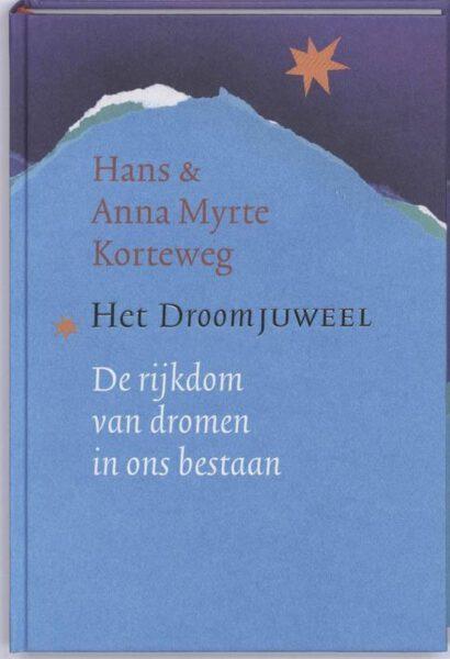 Het droomjuweel 9789021535197 Anna Myrte Korteweg Boek Bloom webshop