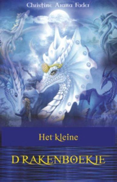 Het Kleine Drakenboekje Christine Alana Fader 9789075145458 Boek Bloom Web
