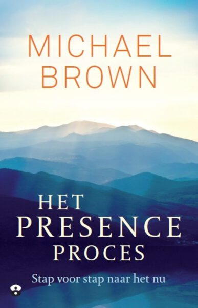 Het presence proces Michael Brown 9789401303866 boek Bloom web