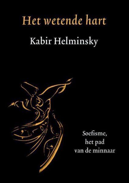 Het wetende hart 9789076681221 Kabir Helminski Bloom Webshop