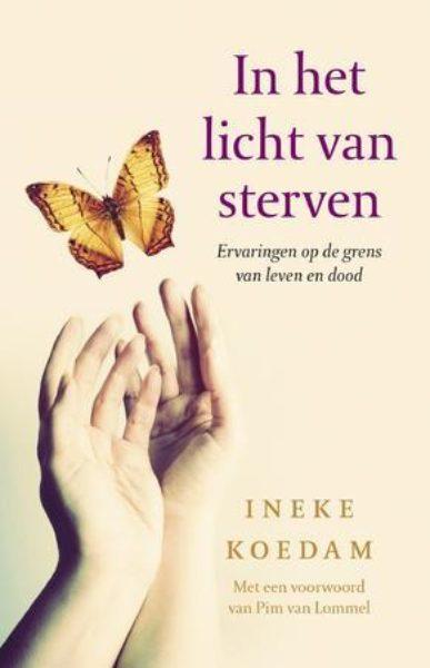 In het licht van sterven Ineke Koedam 9789020213539 Bloom Web