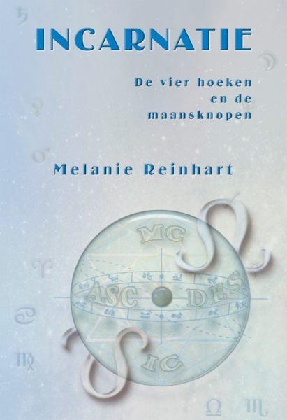 Incarnatie de vier hoeken en de maansknopen 9789077677162 Melanie Reinhart Bloom Web