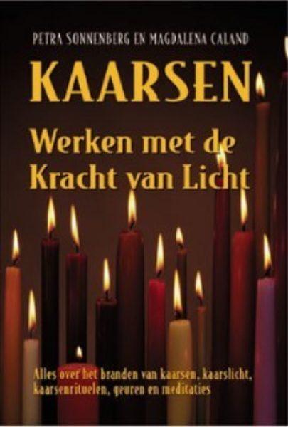 Kaarsen Werken Met De Kracht Van Licht Petra Sonnenberg en M Caland 9789063785031 boek Bloom