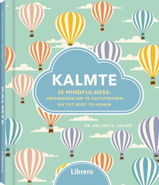 Kalmte 9789463591034 Dr Arlene K Unger Bloom Webshop