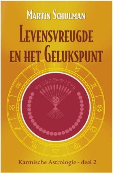 Karmische Astrologie 2 Levensvreugde en het gelukspunt Martin Schulman 9789463315074 Bloom Web