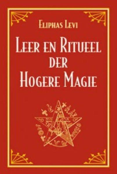 Leer En Ritueel Der Hogere Magie Eliphas Levi 9789063780227 Boek Bloom Web